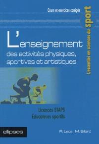 Raphaël Leca et Michel Billard - L'enseignement des activités physiques, sportives et artistiques.