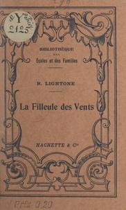 Raphaël Lightone - La filleule des vents.
