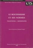 Raphaël Liogier - Le Bouddhisme et ses normes - Traditons-Modernités.