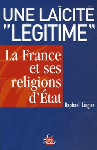 Une laïcité légitime - La France et ses religions dEtat.pdf