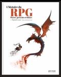 Raphaël Lucas - L'histoire du RPG : Passés, présents et futurs.