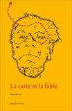Raphaël Luis - La carte et la fable - Stevenson, modèle d'une nouvelle fiction latino-américaine (Bioy Casares, Borges, Cortázar).
