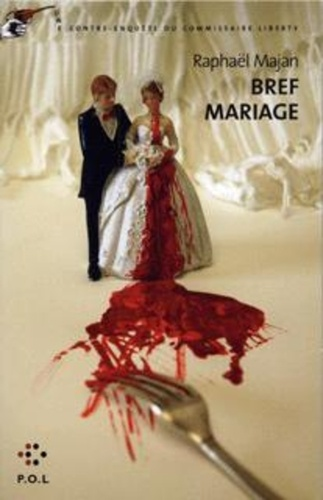 Une contre-enquête du commissaire Liberty  Bref mariage