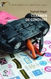 Raphaël Majan - Une contre-enquête du commissaire Liberty  : L'examen de conduite.