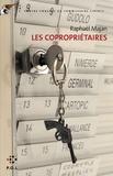 Raphaël Majan - Une contre-enquête du commissaire Liberty  : Les copropriétaires.