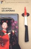 Raphaël Majan - Une contre-enquête du commissaire Liberty  : Les Japonais.