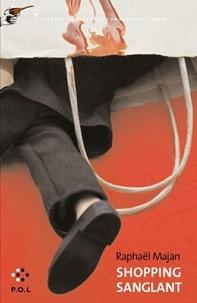 Raphaël Majan - Une contre-enquête du commissaire Liberty  : Shopping sanglant.