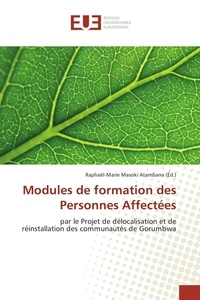 Raphaël-marie Atambana - Modules de formation des Personnes Affectées.
