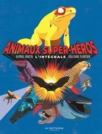 Raphaël Martin et Guillaume Plantevin - Animaux super-héros - L'intégrale.