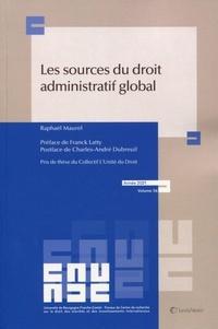 Raphaël Maurel - Les sources du droit administratif global.
