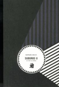 Raphaël Meltz - Suburbs Tome 2 : Le port de Gênes.