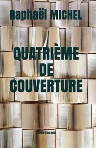 Raphaël Michel - Quatrième de couverture.