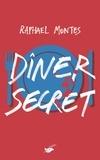 Raphael Montes - Dîner secret.