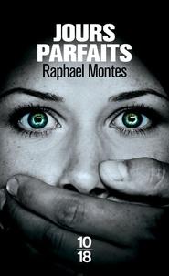 Raphael Montes - Jours parfaits.