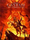 Raphaël Morellon et Alexandre Morellon - Castan Tome 3 : La forteresse du roi Xiang.