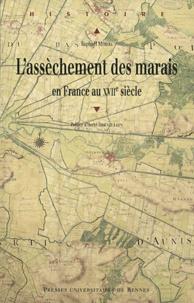 Livres en ligne gratuits, aucun téléchargement L'assèchement des marais en France au XVIIe siècle  9782753514669