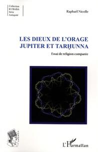 Les dieux de lOrage Jupiter et Tarhunna - Essai de religion comparée.pdf