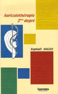 Auriculothérapie 2ème degré - Raphaël Nogier pdf epub