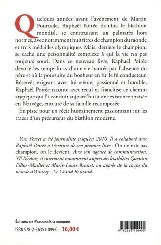 Raphaël Poirée, la poursuite d'une vie