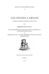Raphael Rabusseau - Neiges labiles : une histoire culturelle de l'avalanche au 18e siècle.