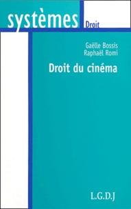 Raphaël Romi et Gaëlle Bossis - Droit du cinéma.
