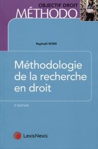Raphaël Romi - Méthodologie de la recherche en droit - Master et doctorat.