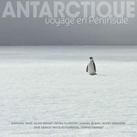 Raphaël Sané et Alain Bidart - Antarctique - Voyage en péninsule.