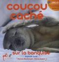 Raphaël Sané et Albine Sueur - Coucou caché sur la banquise. 1 CD audio