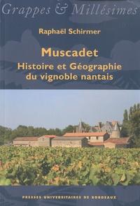 Raphaël Schirmer - Muscadet - Histoire et Géographie du vignoble nantais.