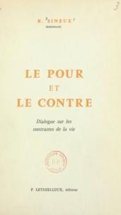 Raphaël Sineux - Le pour et le contre - Dialogue sur les contrastes de la vie.