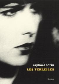 Raphaël Sorin - Les terribles - Autres produits d'entretiens.