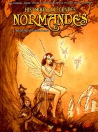 Raphaël Tanguy - Histoires et légendes normandes Tome 4 : Petites fées et grandes dames.