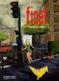 Raphaël Terrier - Ficel Tome 1 : Bienvenue à Clebcity.