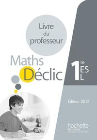 Raphaël Tosetti et Christophe Plas - Mathématiques 1re ES/L - Livre du professseur.