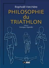 Raphaël Verchère - Philosophie du triathlon.