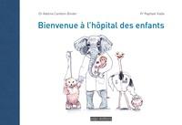 Raphaël Vialle et Adeline Cambon-Binder - Bienvenue à l'hôpital des enfants.