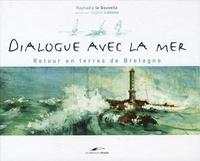 Raphaëla Le Gouvello - Dialogue avec la mer - Retour en terres de Bretagne.