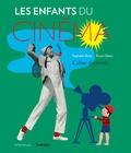 Raphaële Botte - Les enfants du cinéma - Cahier d'activités.