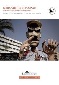 PDA téléchargement gratuit ebook en espagnol Marionnettes et pouvoir  - Censures, propagandes, résistances MOBI par Raphaèle Fleury, Julie Sermon 9782377690664 en francais