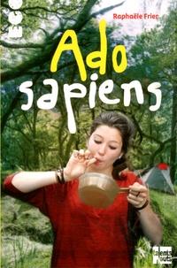 Raphaële Frier - Ado-sapiens.
