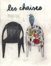 Raphaële Frier et Clothilde Staës - Les chaises.