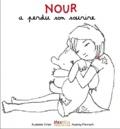 Raphaële Frier - Nour a perdu son sourire.
