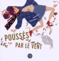 Raphaële Frier - Poussés par le vent.