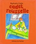 Raphaèle Galéa - Cadet Rousselle.