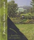 Raphaële Garreta - Pyrénéens - Habitat et végétal : Ancizan en vallée d'Aure, le végétal autour de l'homme et de son habitat.