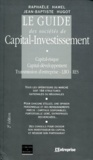 Raphaële Hamel et Jean-Baptiste Hugot - Le guide des sociétés de capital-investissement.