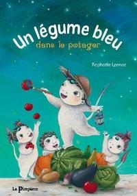Raphaële Lennoz - Un légume bleu dans le potager.
