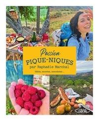 Raphaële Marchal - Passion pique-niques - Idées, recettes, anecdotes....
