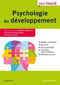 Raphaële Miljkovitch et Françoise Morange-Majoux - Traité de psychologie du développement.