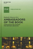 Raphaële Mouren - Ambassadors of the Book - Competences and Training for Heritage Librarians.